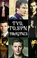 TVD, TO, SPN Imagines by madi1219