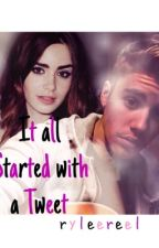It All Started with a Tweet (Justin Bieber Fanfiction) by ryleereel