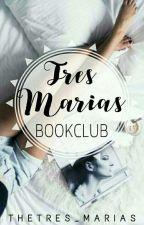 TRES MARIAS BOOKCLUB by thetres_marias