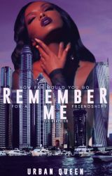Remember Me by UrbanQueen