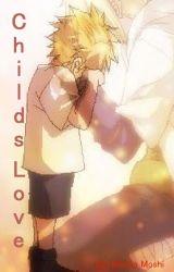 Childs Love ( Naruto x Reader) by Mikato_Moshi