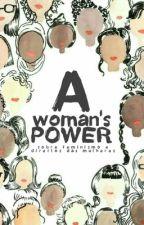 A woman's power by swreia