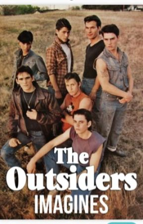 The Outsiders Imagines by InnocentSwiftie67