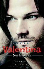 Nos braços de Valentina by CrisDignani