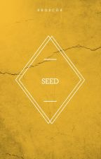 Seed by 8BOSCO8