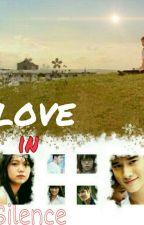 love in silence by isyahsweetangel