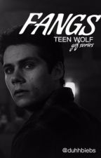 Fangs; tw gif series by duhhbiebs