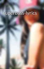 superbass-lyrics by tralala