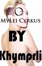 O Mylei cyrkus by Khymprli