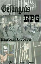 Gefängnis RPG by -1dbromances-