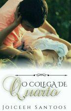 O Colega De Quarto (PAUSADO) by amatoryforever