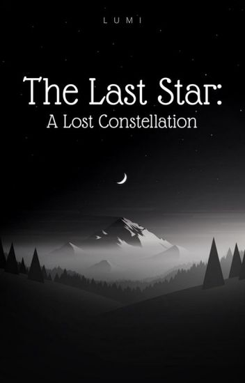 The Last Star: A Lost Constellation