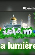Islam❤️: La Lumière  by bloominash20