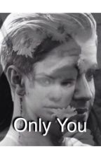 Only You||Jelena by sellyyarenyagmur