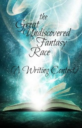 The Great Undiscovered Fantasy Race (A Writing Contest) - Open for Entries! by Amethyst_Rain