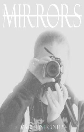 Mirrors by Madeleine-Coffey