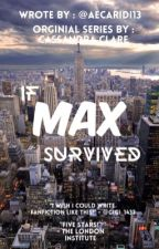 If Max Survived by Aecaridi13