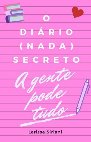 O Diário (nada) Secreto - vol. 1