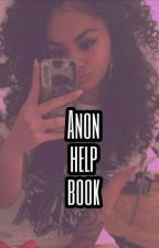 •Anon help guide• by LeIssaDime