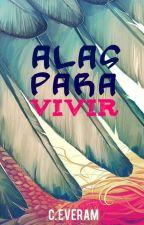 Alas Para Vivir (Fase De Nutricion De contenido) by CarlosRam360
