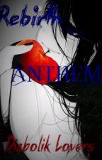 Diabolik Lovers : Rebirth Anthem (T2) by IWandR