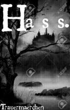 H a s s. by Trauermaerchen