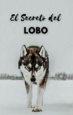 El Secreto Del Lobo by ilicarly