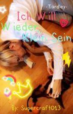 Ich Will Wieder Klein Sein - TARDLEY by Supercraft013
