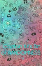 Captain Kit's Bin of Randomness by Captain_Kit