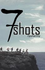 7 shots | 'سَبعُ طلقَات 'مكتملة by ryunarmy