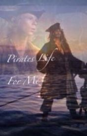 Pirates Life For Me by SpArrow_rum