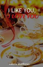 I Like You, I Love You / vylan ✔️ by Enchancer97