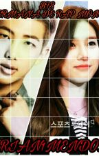 La hermana de Rap Monster  [ Bts y Tu ] by darian1mendoza