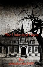 The Uninvited Guest by annakesler2690