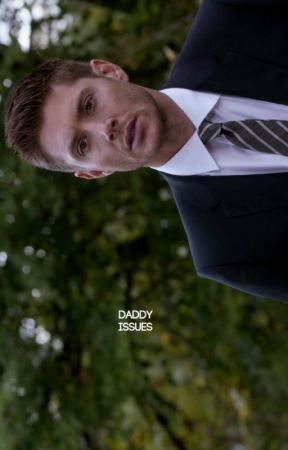 DADDY ISSUES → D.WINCHESTER by cloudyskiesareahead
