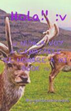 Hola :v NUNCA VOY A CAMBIARLE EL NOMBRE A MI BOOK :v by gaticukawaii