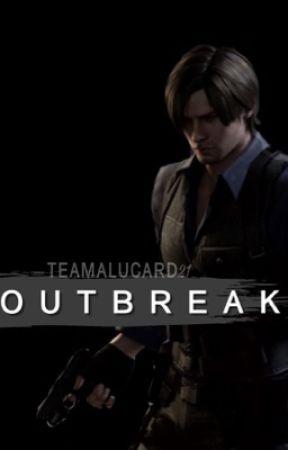 Outbreak (Leon Kennedy x Reader) by TeamAlucard21