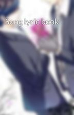Song lyric book by Awl111