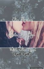 The Popular Girls In love With A Nerd (G×G) by LovelyAphrodite_