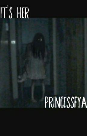 It's Her by PrincessFya