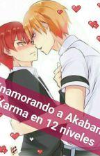 ???Enamorado a Akabane Karma en 12 niveles (Asano x karma)??? by Nekokunkun