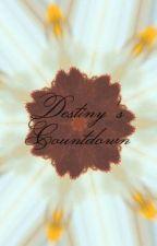 Destiny's Countdown by danisourious
