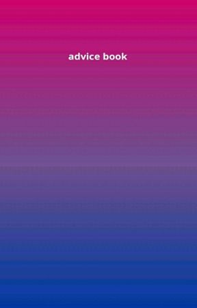 ADVICE BOOK by bisexualcommunity