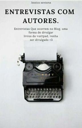 ENTREVISTA COM AUTORES  by Jeersie