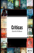 Criticas by EarthandMoon1