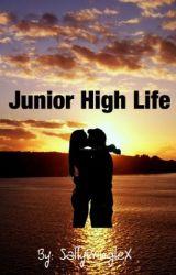 Junior High Life by SaltyPringleX