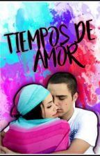 Tiempos de Amor by AmorXLaliter