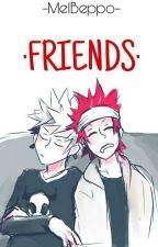 ·Friends· [KiriBaku ; Drabble/Song-fic] by MelBeppo