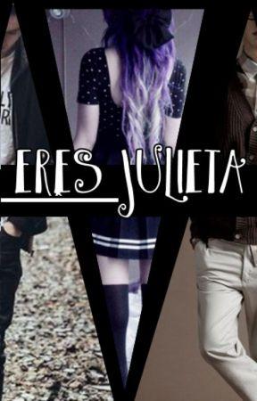 Eres Julieta. by LlamameColibri