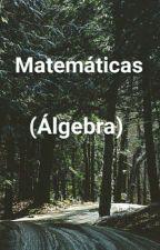 Matemáticas (Álgebra) by Maga_Rogers